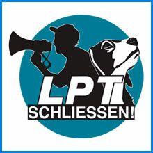 Kampagne LPT Schließen!