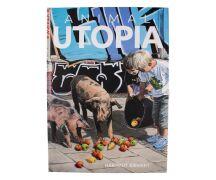Animal Utopia - Hartmut Kiewert