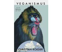Veganismus von Christian Koeder