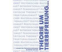 Theorie um Tierbefreiung von Tierrechtsgruppe Zürich...